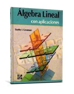 elementary linear algebra with applications by stanley i grossman